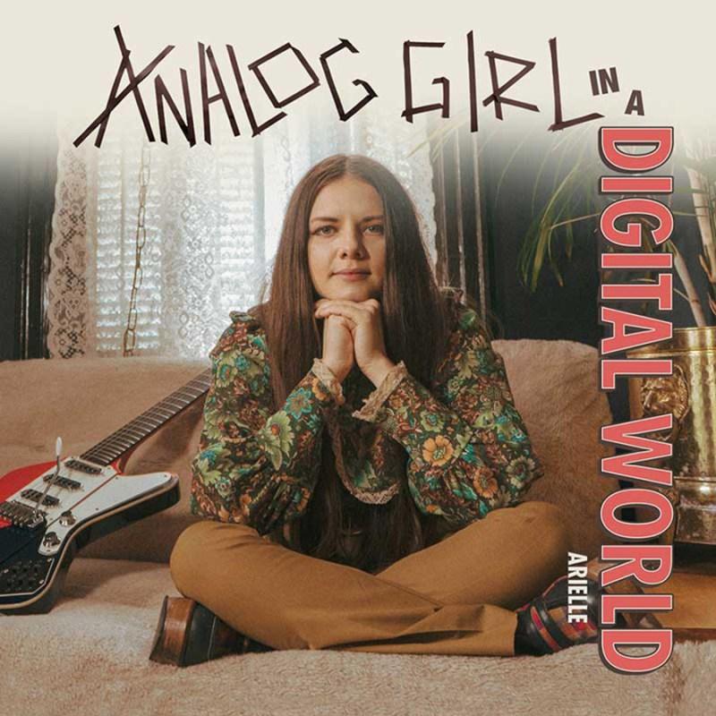 Arielle - 'Analog Girl In A Digital World'