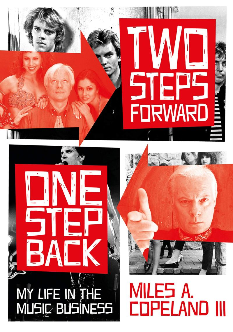 Miles A. Copeland III's 'Two Steps Forward, One Step Back'