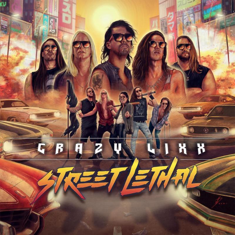 Crazy Lixx - 'Street Lethal'