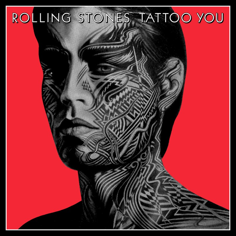 Rolling Stones - Tattoo You (40th Anniversary)