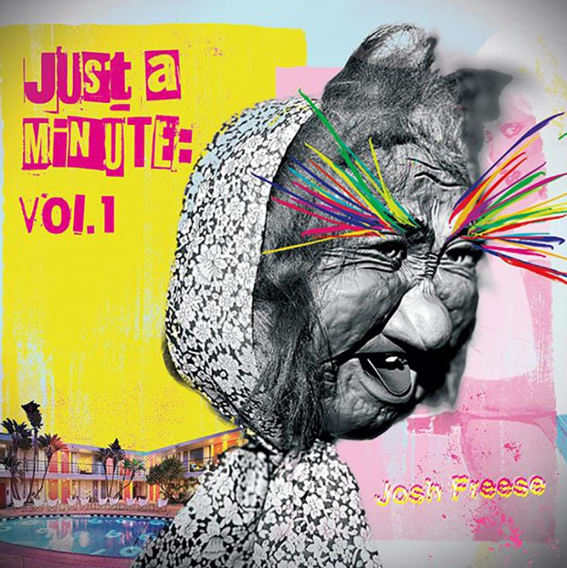 Josh Freese to Release Just A Minute, Vol. 1 out October 29, 2021 on Loosegroove Records