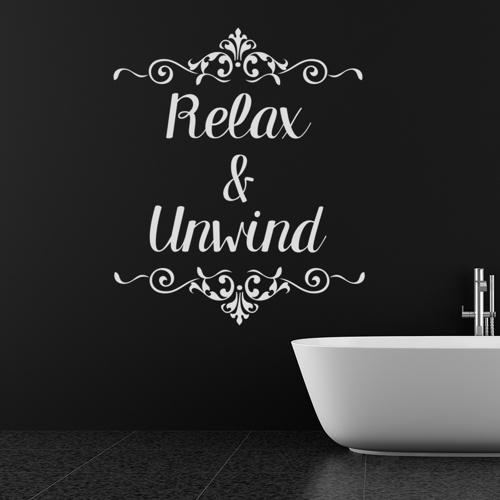 Relax Amp Unwind Bathroom Quote Wall Sticker