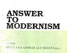 """""""Answer to Modernism"""" by Ashraf Ali Thanwi"""