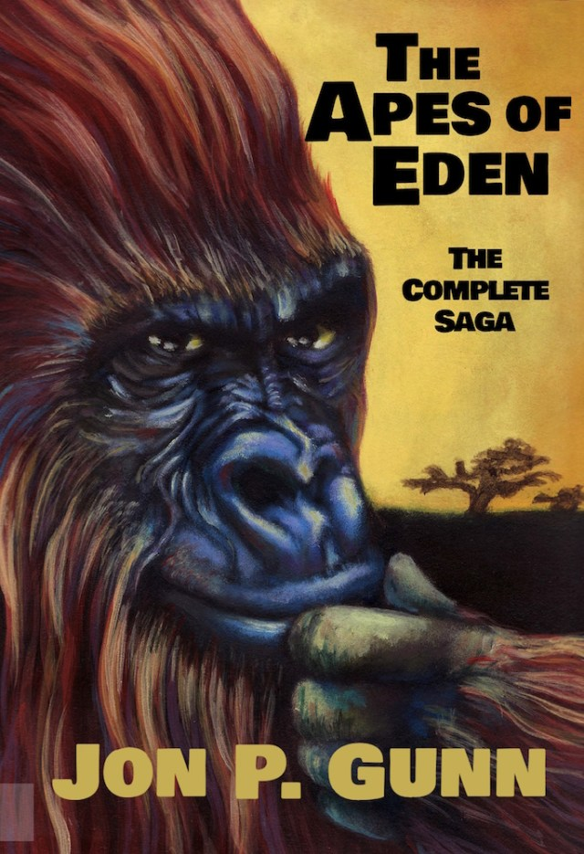 The Apes of Eden - The Complete Saga by Jon P. Gunn Image