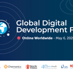 Global Digital Development Forum Was a 2,600 Participant Success! What Did We Learn?