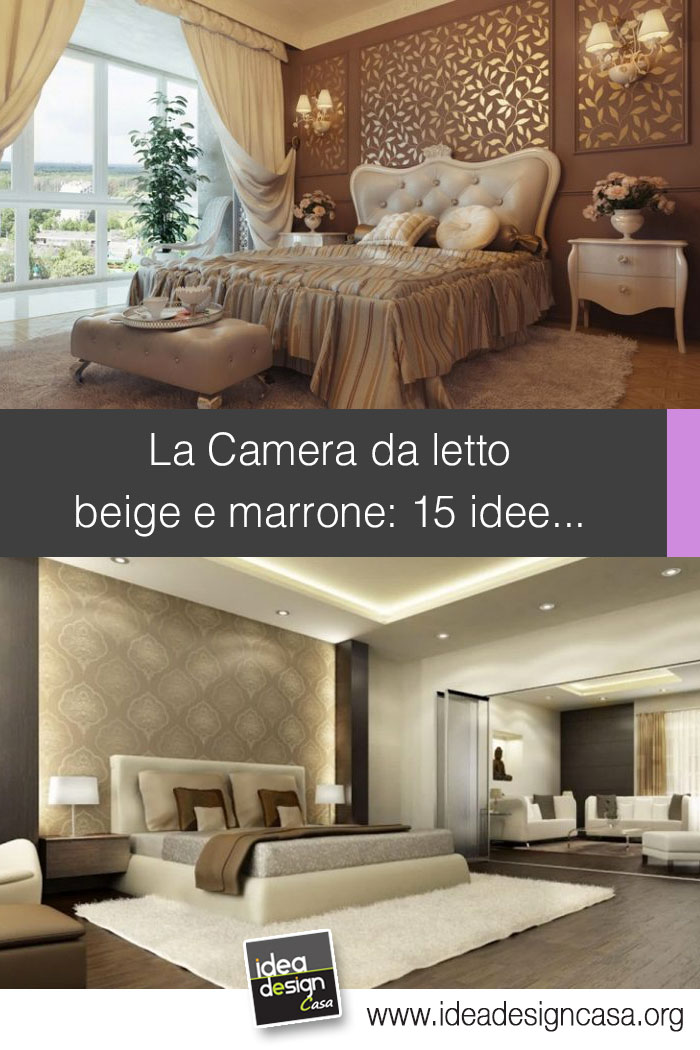 Per arredi verdi, l'abbinamento perfetto è con pareti beige e soffitto bianco. Camera Da Letto Beige E Marrone 15 Idee Per Abbinare Bene Questi 2 Colori
