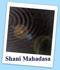 Click here to go Shani Mahadasa Page
