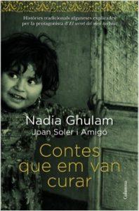 10 libros para viajar sin moverte del sofá: Contes que em van curar, Nadia Ghulam i Joan Soler i Amigó (Ideas on Tour)