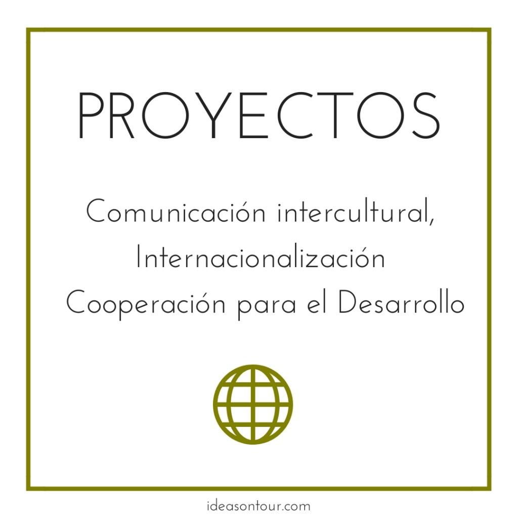 Proyectos (Ideas on Tour)