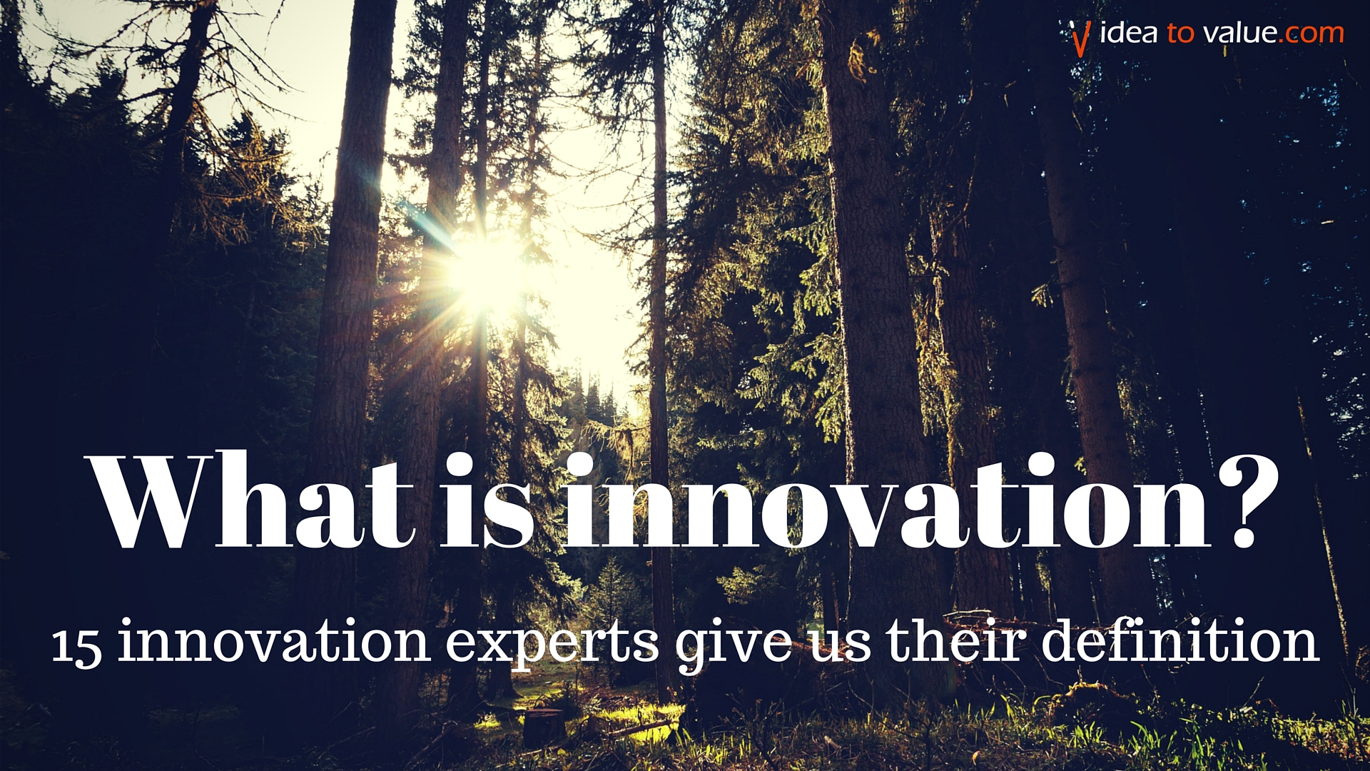 15 Experts Share Their Innovation Definition