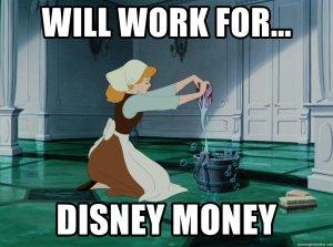 Will work for Disney Money