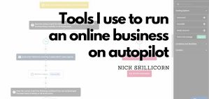 Tools I use to run an online business on autopilot