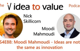 S4E88: Moodi Mahmoudi - Ideas are not the same as innovation
