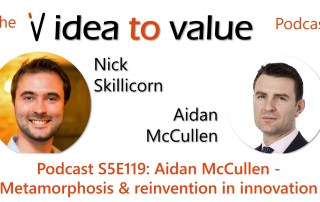 Podcast S5E119: Aidan McCullen - Metamorphosis and reinvention in innovation