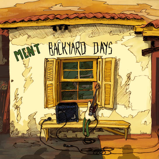 Faixa a Faixa #06 – Ment – Backyards Days (2019)