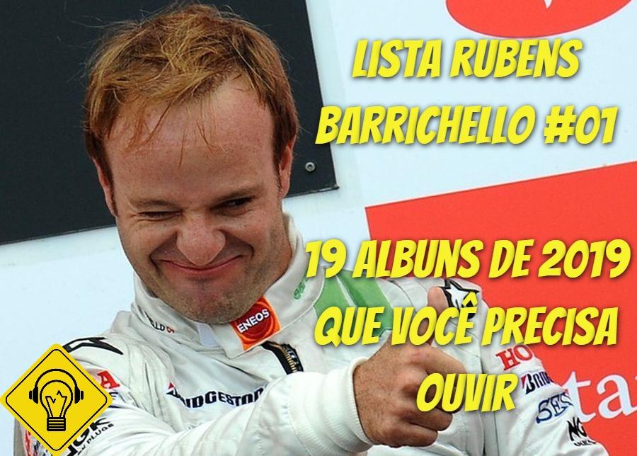 Lista Rubens Barrichello #01 – 19 Álbuns de 2019 que você precisa ouvir!