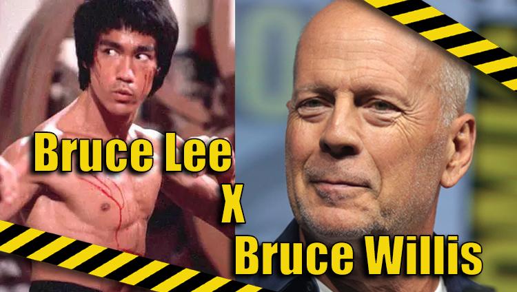 Trocando as Bolas: Bruce Willis x Bruce Lee