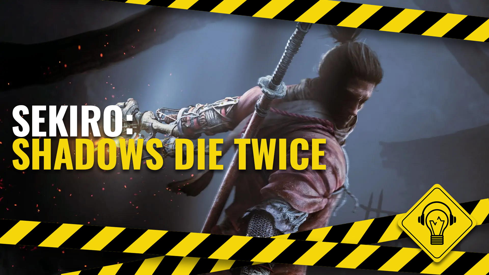 Jogando Errado – Sekiro: Shadows Die Twice