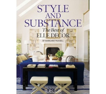 Home Interior Design Books   Home Decor   Renovation Ideas Style And Substance The Best Of Elle Decor Idesignarch Interior Best  Interior Design Book Design Books