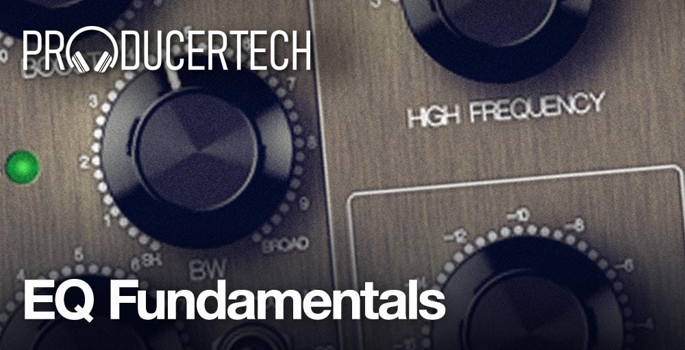 producertech EQ fundamentals online music production masterclass course