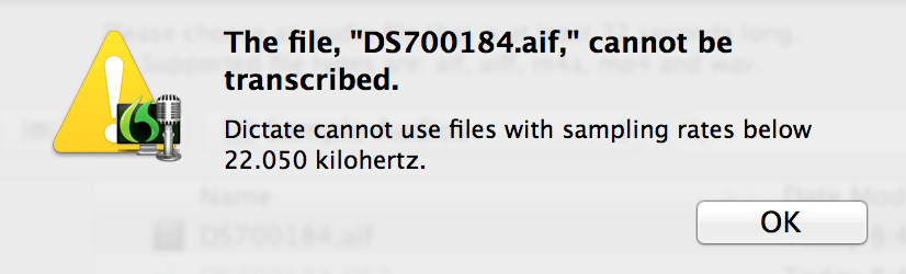 The file cannot be transcribed. Dictate cannot use files with sampling rates below 22.050 kilohertz.