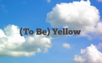 (To Be) Yellow