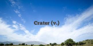 Crater (v.)