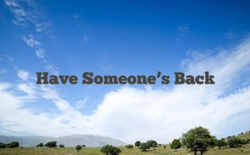 Have Someone's Back