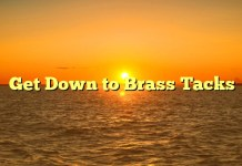 Get Down to Brass Tacks