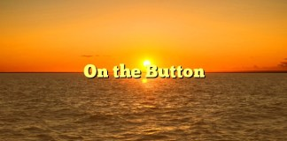 On the Button
