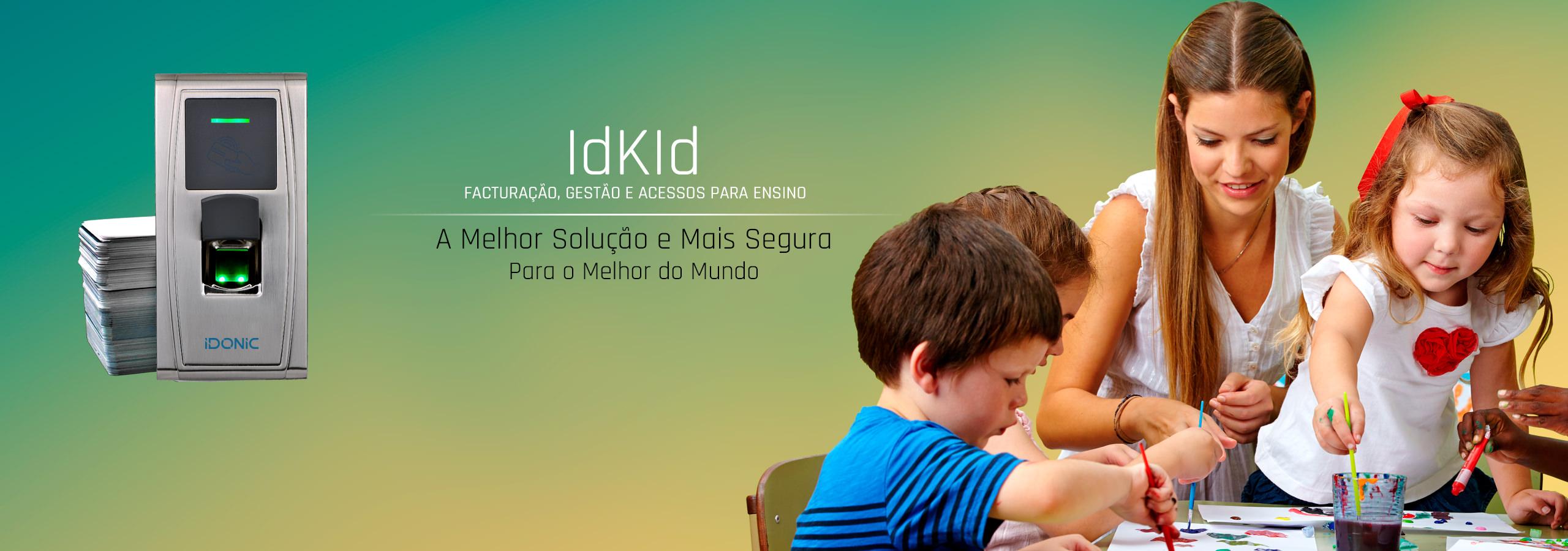 Software de Faturação | Controlo de Acessos | Infantários | Colégios | Creches | ATL | Escolas | Software Idkid | IdKid Access | Gestão de Ensino | Gestão Escolar | IDONIC