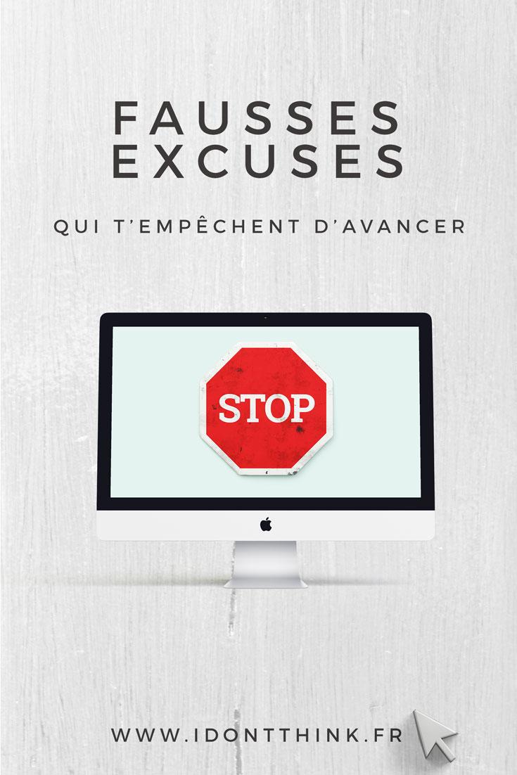 4 fausses excuses qui t'empêchent d'avancer