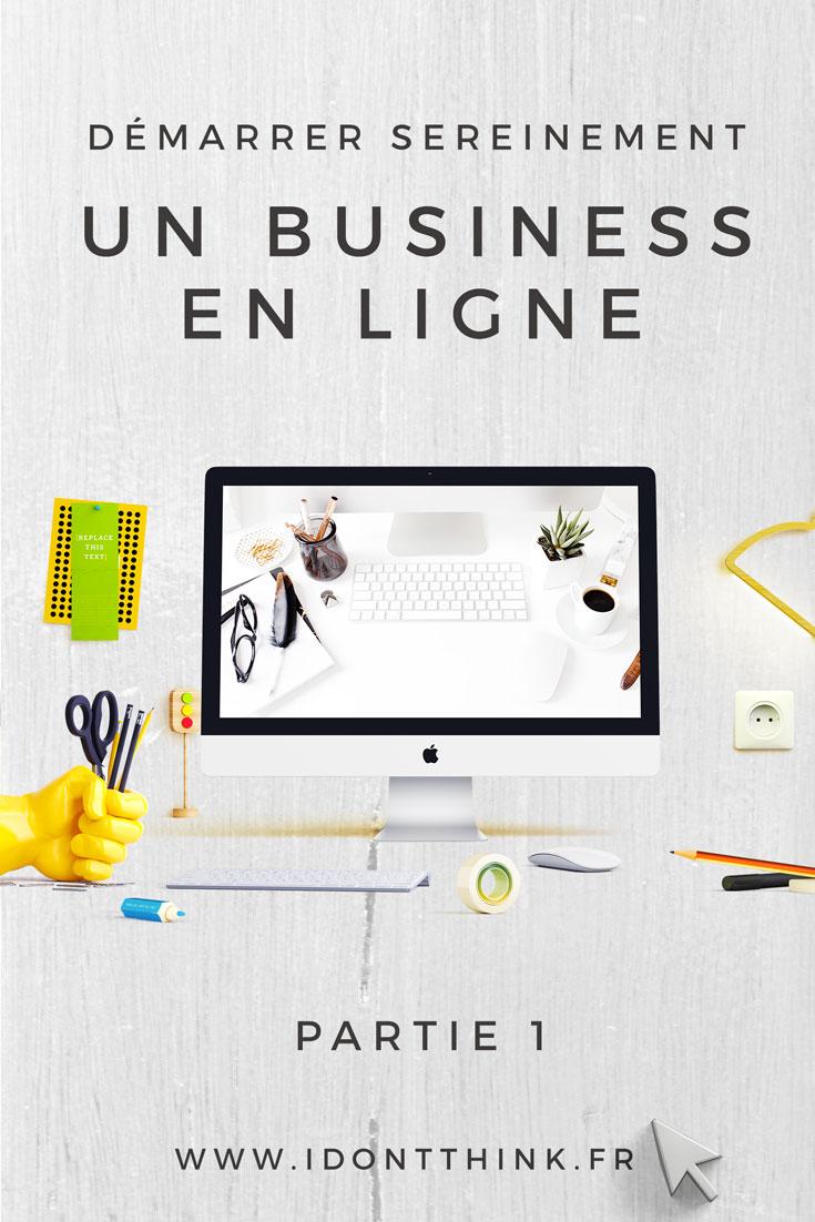 14 conseils pour démarrer sereinement un business en ligne