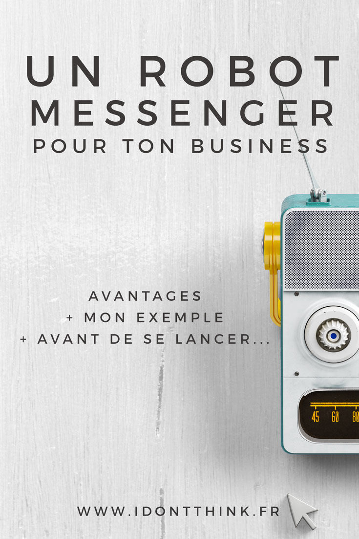 Un robot messenger pour ton business
