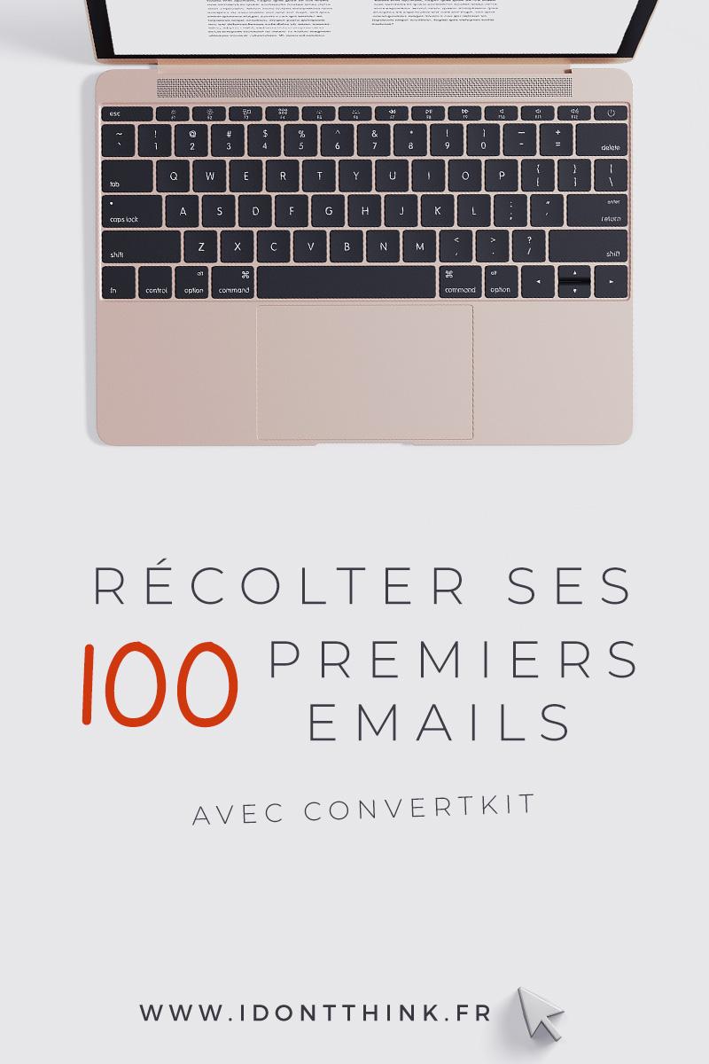 Récolter ses 100 premiers emails avec Convertkit
