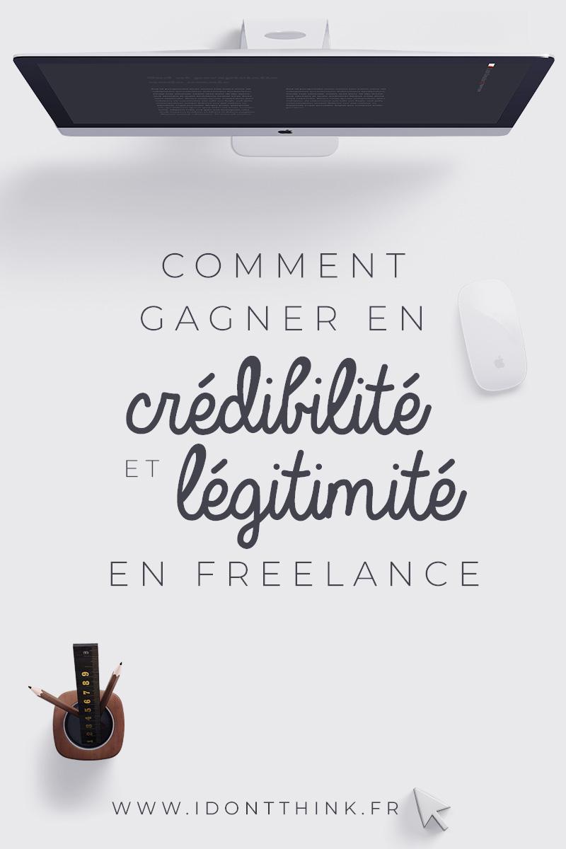 Comment gagner en crédibilité et légitimité en Freelance ?