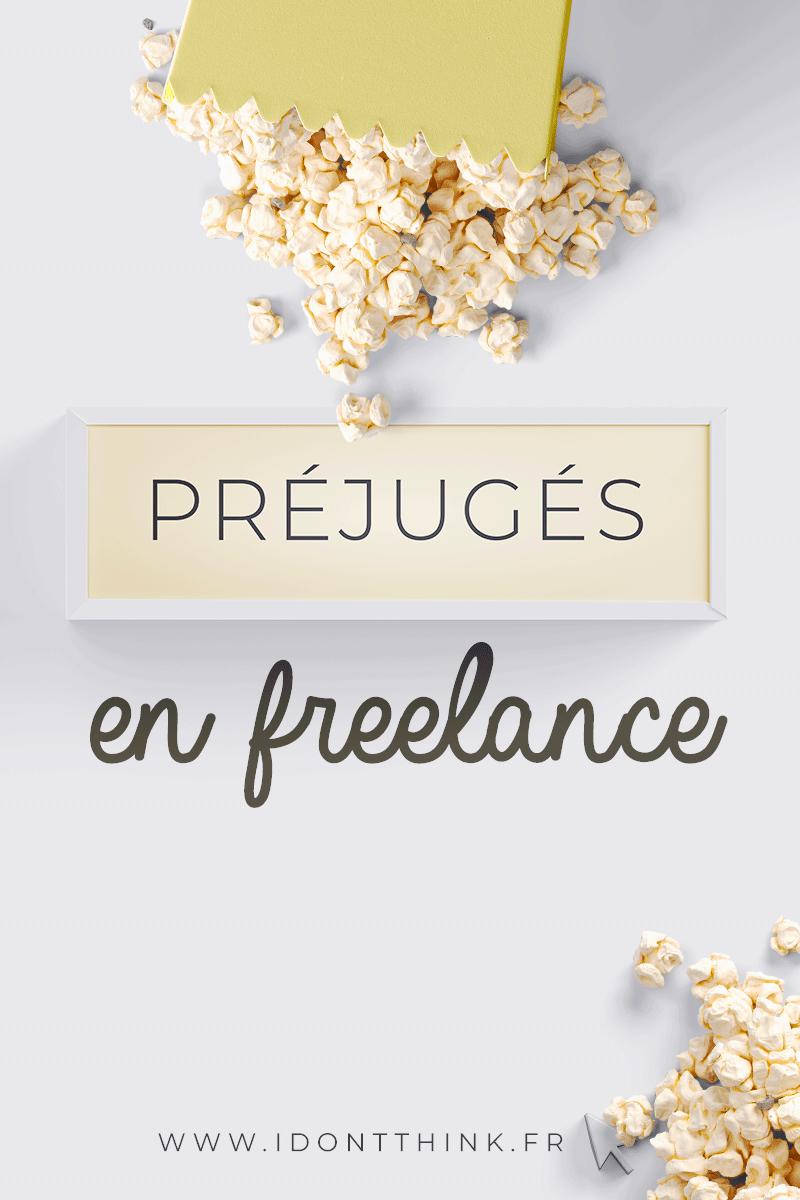 Préjugés en Freelance