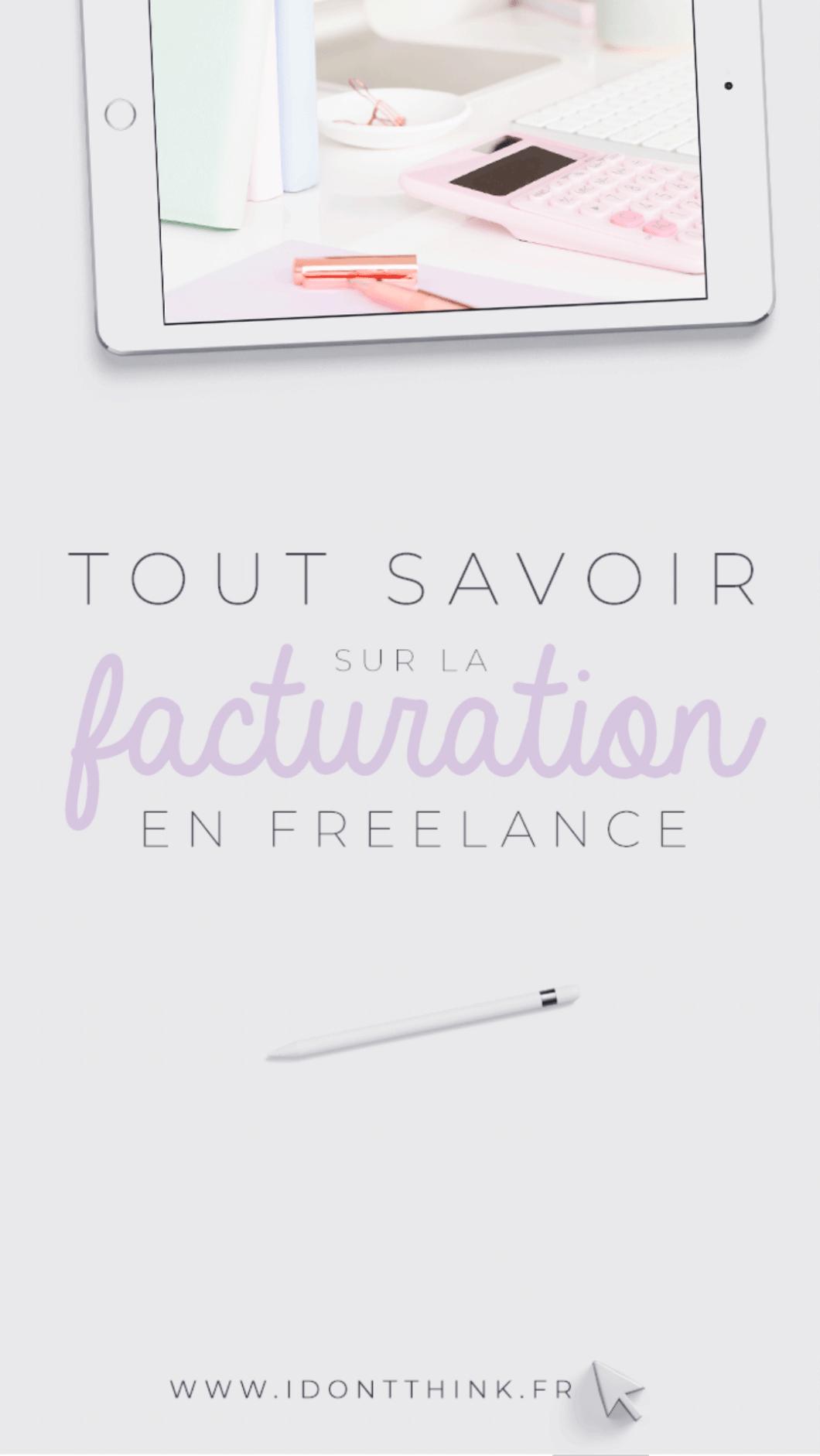 Facturation en Freelance : mes coulisses