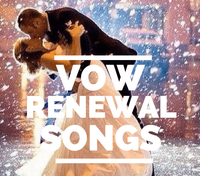 Dresses For Vow Renewal Ceremony: Songs For Vow Renewal