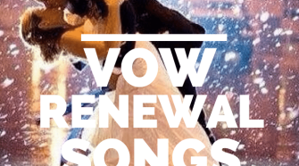 top vow renewal songs