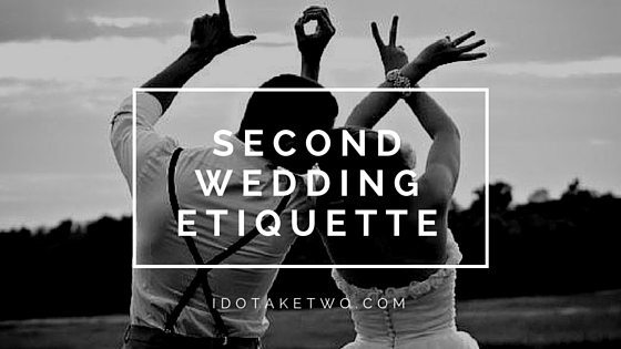 2nd wedding etiquette tips