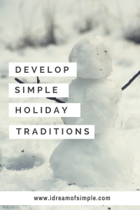 Learn how to develop simple holiday traditions to make lasting memories. Download a free printable bucket list. #simpleholidays