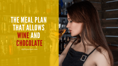 The meal plan that allows wine and chocolate