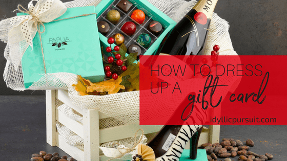 How to dress up a gift card at idyllicpursuit.com