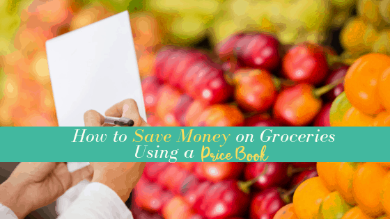 How to Save Money on Groceries Using a Price Book