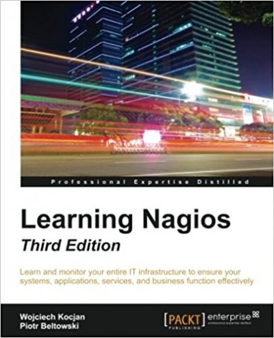 Learning Nagios, Third Edition