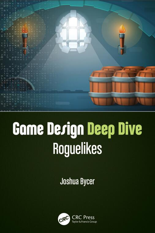 Game Design Deep Dive: Roguelikes