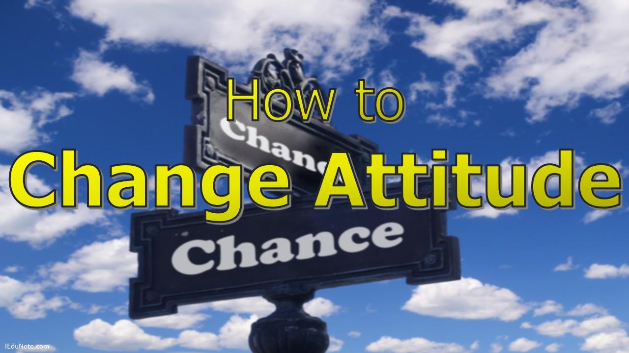 Changing Attitudes