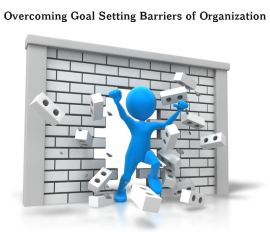 Overcoming Goal Setting Barriers in Organization