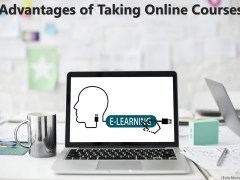 Advantages of Taking Online Courses